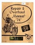 """[Indian] [1948] Repair and Overhaul Manual """"74"""" -1948"""