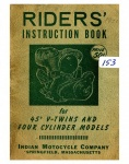 [Indian] [1951] Indian Riders Insrtruction Book for 45 V-Twin and Four Cylinder Models - 1951