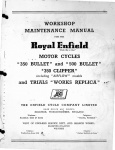 Technical Data for the Royal Enfield Motor Cycles 350 Bullet, 500 Bullet, 350 Clipper (Including Airflow Models) and Trials Works Replica