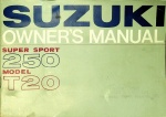 Suzuki 1967 Super Sport 250 Model T20 Owners Manual