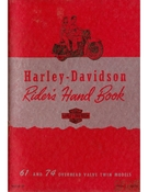 Harley-Davidson Riders Hand Book 61 and 74 Overhead Valve Models