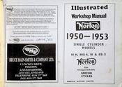 1950-1953 Norton Illustrated Workshop Manual Single Cylinder Models 16 H, Big 4, 18, & ES 2